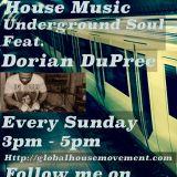 Underground Soul feat Dorian DuPree 1.26.14