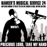 Nanker's Musical Service 24 - Precious Lord, Take My Hand