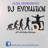 DJ JEL PRESENTS DJ EVOLUTION, JEL BIRTHDAY MIX
