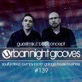Urban Night Grooves 139 - Guestmix by B&S Concept