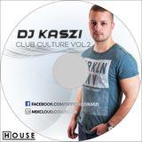 Dj Kaszi - Club Culture Vol.2