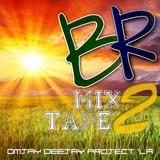 BR Mixtape II