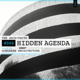 The Architects #008: Hidden Agenda mixed by Suburban Architecture