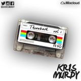 @DJKRISMURDY // THROWBACK VOL 1