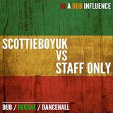 In A Dub Infulence Staff Only V's Scottieboyuk