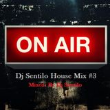 Dj Sentilo House Mix #3
