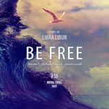Libra Libur.. Royal Chill Out #38 Be Free