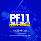 Spinz FM   Pull Up Fridays Mixshow 11 w. Guest Mista Trixx #MadnessVibes