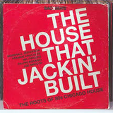 The House That Jackin' Built Mixed By DiMo