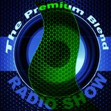 The Premium Blend Radio Show with Stuart Clack-Lewis feat. Gorran Kendall - 9th May 2017