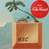 Echo Beach Radio Broadcast from Chicago, 07-08-16