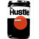 The Hustle Playlist - DJT of Audio Primates*
