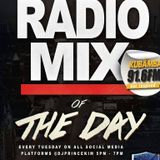 RADIO MIX OF THE DAY 24TH APRIL 2018