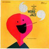 Word Jazz (Beatnik Bebop & Jive Poetry)