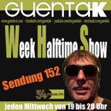 Week Halftime Show 152 mit Guenta K