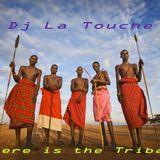 DJ LA TOUCHE - THIS IS TRIBAL HOUSE