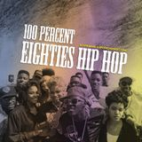 100% Eighties Hip Hop