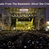 Music From The Basement [2013/06/02] Alive! She Cried
