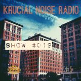 Krucial Noise Radio Show#012 w/ Mr. BROTHERS