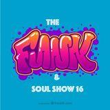 THE FUNK'n'SOUL SHOW 16