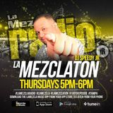La Mezclaton 118 Reggaeton Latin Podcast - Speedy Junior