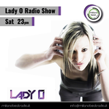Lady O Radio Show #01 Selected by Lady O!