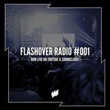 Flashover Radio #001 - February 26, 2016