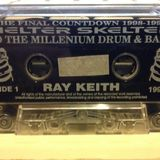 Ray Keith - Helter Skelter - The Final Countdown to the Millennium, NYE 1998-1999