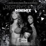 Destiny's Child Mini Mix @Dj Rugrat