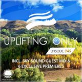 Ori Uplift - Uplifting Only 245 (incl. Sky Sound Guestmix) (Oct 19, 2017)