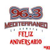 Mediterraneo 96.3 FM Aniversario (By MIKE MrLocomix)