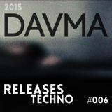 DAVMA - Releases TECHNO - #006 (12-12-15)