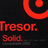 Si Begg / Mack & Kriek / Marc Snow / Dave Tarrida @ Solid Loveparade - Tresor Berlin - 13.07.2002