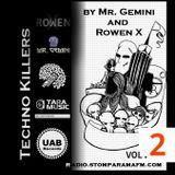 Techno Killers by Mr. Gemini and Rowen X-vol2