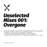 Unselected Mixes 001 / Overgone