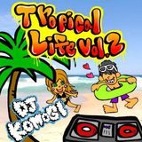 Tropical Life vol.2-Daytime-
