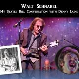 Walt Schnabel - My Beatle Bill Conversation with Denny Laine