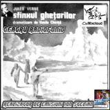 Emisiune inregistrata R.P.D  Teatru radiofonic -  Jules verne - Sfinxul ghetarilor [1959]