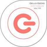 Gello Geens - dark pleasure vol.110