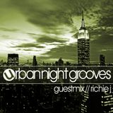 Urban Night Grooves 36 - Guestmix by Richie J
