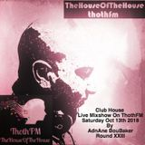 The House Of The House MixShow Live on ThothFM - Oct 13th 2018 -Santiago -
