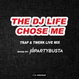 PartyBusta - The DJ Life Chose Me