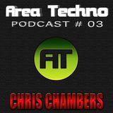 AREA TECHNO PODCAST # 003 / CHRIS CHAMBERS (Croatia)
