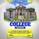 Ghetto College Riddim Mix 2013 Gachapan