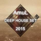 DJ Amul - Deep House Set 2015