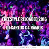 Freestyle 1 Reloaded - DJ Carlos C4 Ramos