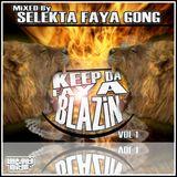 Selekta Faya Gong - Keep Da Faya Blazin vol 1