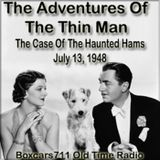 The New Adventures Of The Thin Man - The Adventure Of The Haunted Hams (07-13-48)