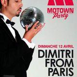 Dimitri From Paris Motown Party - Djoon Paris, 12 April 2009