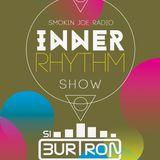 Si Burtron's Inner Rhythm Show - 25th April 2018 - Smokin Joe Radio
